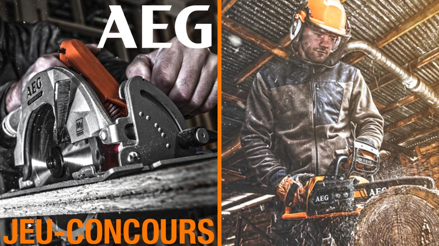 Jeu-concours AEG : outils électroportatifs charpentiers