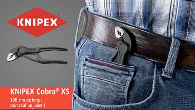 Une nouvelle pince multiprises KNIPEX Cobra XS vient compléter la gamme